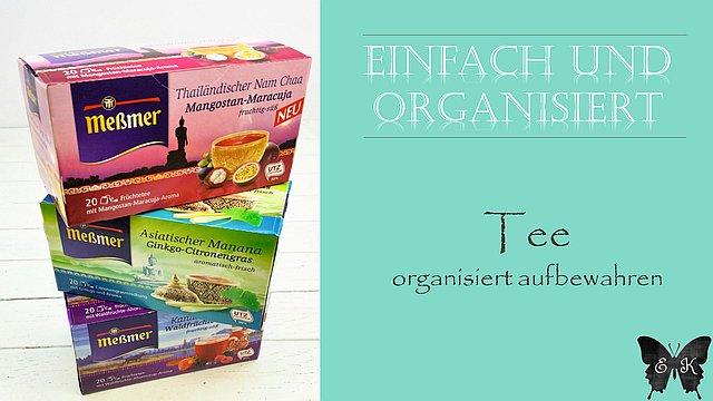 Tee organisiert aufbewahren