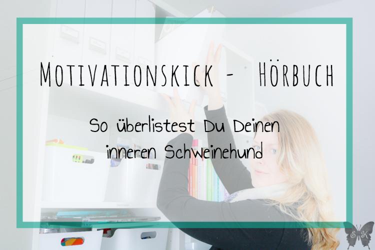 Motivationskik Hörbuch