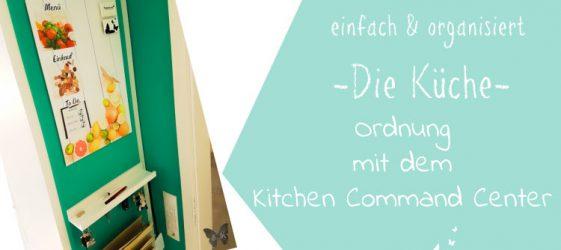 Ordnung mit dem Kitchen Command Center