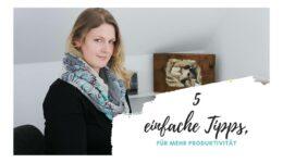 Tipps für mehr Produktivität