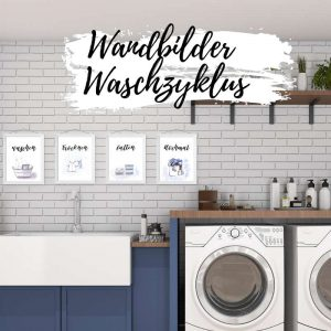 Wandbilder - Waschzyklus Motivation