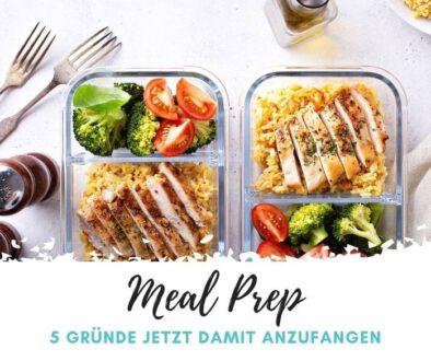5 Gründe mit dem Meal Prep anzufangen