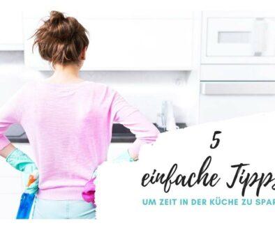 Tipps zum Zeit sparen in der Küche