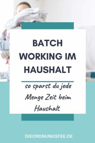 Batch Working im Haushalt Kopie